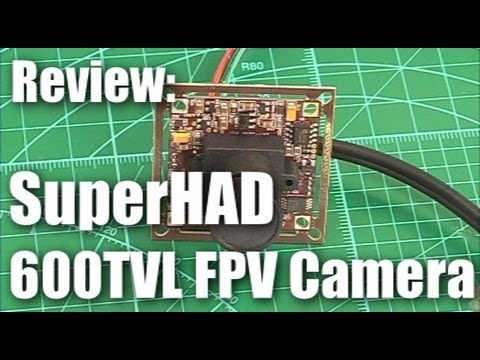 Review: Sony 600TVL Super HAD board camera for FPV