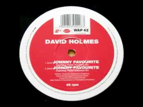David Holmes - Johnny Favourite - Exploding Plastic Inevitable Mix Edit Warp Records