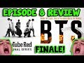 BTS BURN THE STAGE EP 8 REVIEW REACTION FINALE mp3