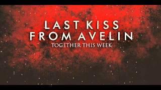 Download lagu Last Kiss From Avelin - Sesak Dalam Gelap (New Version)