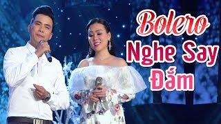 Nhạc Hay Càng Nghe Càng Say Đắm - Nhạc Vàng Bolero Hay Nhất Lưu Ánh Loan Lê Sang 2019