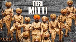 download lagu Teri Mitti - Kesari  Akshay Kumar & Parineeti gratis