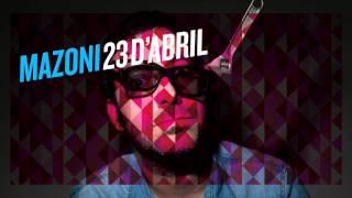 Mazoni - 23 d'abril