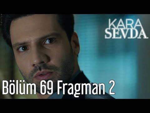 Kara Sevda 69. Bölüm 2. Fragman