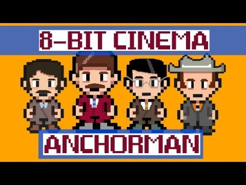 Anchorman - 8 Bit Cinema!