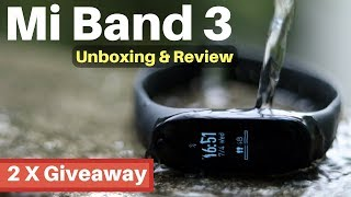 Mi Band 3 Unboxing & Review India - Best Budget Fitness Band? GIVEAWAY - Under ₹2000/- 🔥🔥