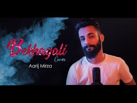 Download Lagu  Bekhayali | Cover | Aarij Mirza | Shahid Kapoor | Kiara Advani | Kabir Singh Mp3 Free