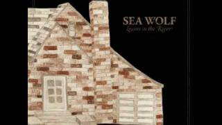 Sea Wolf - The Cold, The Dark, And The Silence