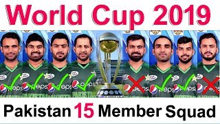 Pakistan Squad For World Cup 2019   Pakistan 15 Member Squad For CWC19