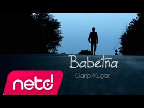 Müzik - Babetna - Garip Kuşlar