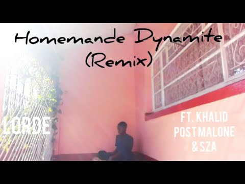 Lorde - Homemande Dynamite (Remix)  ft Khalid,  post Malone, SZA |Emmaxuel Hemmero