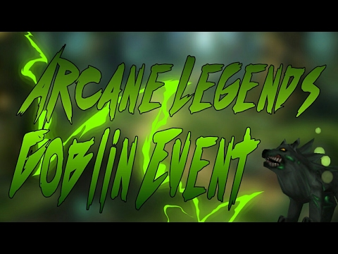 ARCANE LEGENDS | Goblin Event | New Vanity And Pets, [2017]