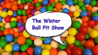 """The Winter Ball Pit Show"" for learning colors -- children"