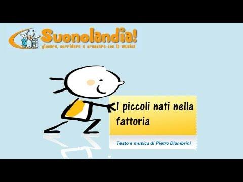 I PICCOLI NATI NELLA FATTORIA – Canzoni per bambini di Pietro Diambrini