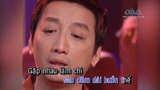 Karaoke   Gặp nhau làm chi  Nhạc Sĩ: Nguyễn Tâm