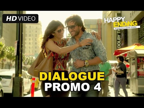 Happy Ending | Dialogue Promo 4 | Saif Ali Khan, Ileana D'Cruz &Ranvir Shorey