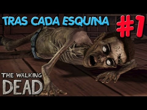 The Walking Dead | 1º Parte | TRAS CADA ESQUINA 4ºEP.