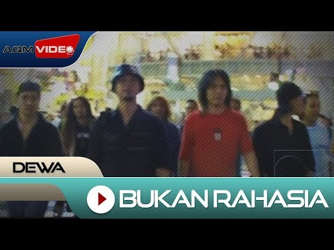 Dewa - Bukan Rahasia | Official Video