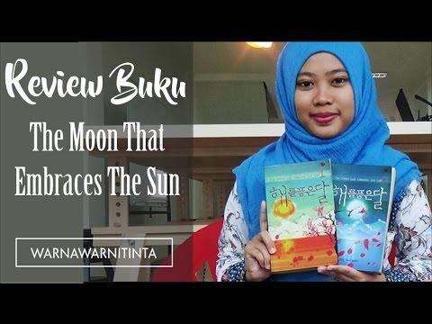 The Moon That Embraces The Sun - Jung Eun Gwol   Review Buku