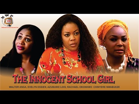 The Innocent School Girl   -2014 Latest Nigerian Nollywood Movie video