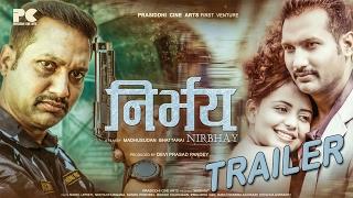 New Nepali Movie 2017- NIRBHAY | निर्भय | TRAILER | Nikhil Upreti/Nita Dhungana