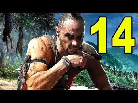 Far Cry 3 - Part 14 - The Roof Is On Fire! (Let's Play / Walkthrough / Playthrough)