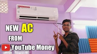 I Bought A New AC From Youtube Money