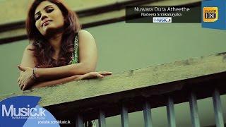 nuwara dura atheethe|eng