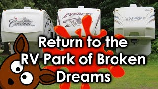 Return to the RV Park of Broken Dreams