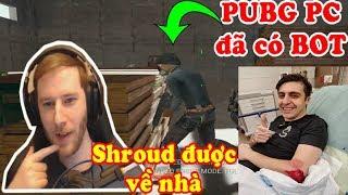 PUBG Highlights | chocoTaco phát hiện BOT trong PUBG PC - Shroud được về nhà và tuần sau phẫu thuật