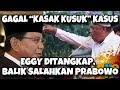 Gagal Kasak-Kusuk K4su5, Eggi Tetap Dit4n6k4p dan Berbalik Salahkan Prabowo