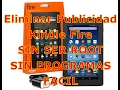 Eliminar Publicidad GRATIS - Kindle Fire - SIN ROOT - SIN PROGRAMAS -