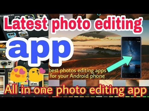 latest photo editing app|best photo editor app for android|photo editor apps download