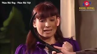 Hài Hoài Linh, Phi Nhung Hay Nhất - Hài Kịch Hay Cười Bể Bụng