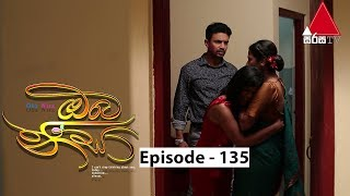 Oba Nisa - Episode 135 | 28th August 2019