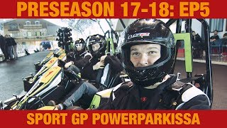 Preseason 17-18: Sport GP Powerparkissa (5/8)