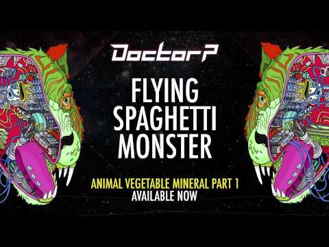 Doctor P - Flying Spaghetti Monster [Taster]