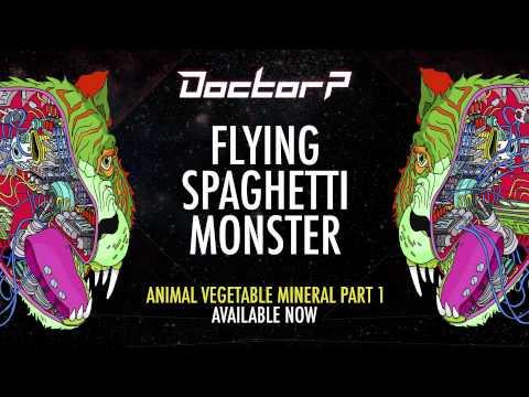 Doctor P - Flying Spaghetti Monster [Taster]