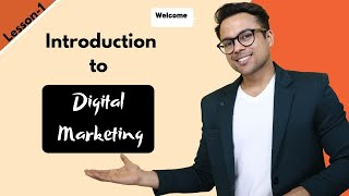 Lesson-1: Introduction to Digital Marketing | (FREE Digital Marketing Course)