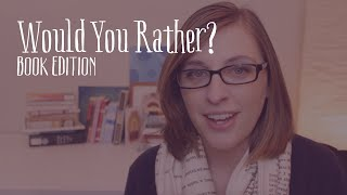 Would You Rather Tag | Book Edition