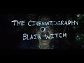 The Cinematography Of Blair Witch 2016 A Lesson In Horror mp3