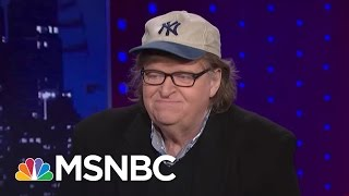 Michael Moore: Can These Words Bring Down A Sitting President? | The Last Word | MSNBC