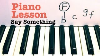 Say Something ★ Piano Lesson ★ A Great Big World ft Christina Aguilera   ★  (Todd Downing)