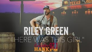 Riley Green There Was This Girl Acoustic