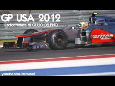 GP USA 2012 - Radiocronaca di Giulio Delfino (Austin) da RadioUnoRai