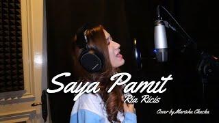 Download lagu SAYA PAMIT - RIA RICIS Cover By Marisha Chacha