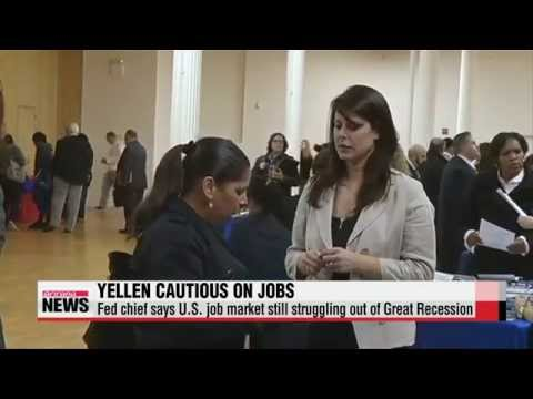 Janet Yellen says U.S. job market still struggling out of Great Recession   옐런 &