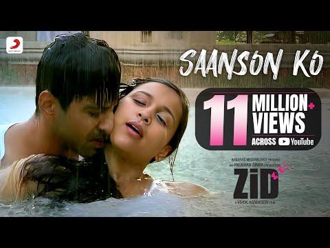 Saanson Ko – Zid | Arijit Singh | Mannara | Karanvir | Sharib - Toshi video