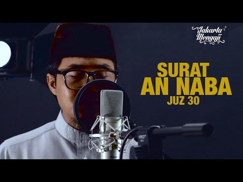 Murottal Bacaan Quran: Surat An Naba (Juz 30) - Ustadz Ali Subana
