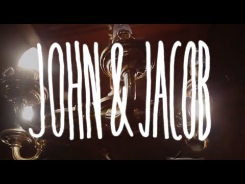 John And Jacob - Be My Girl
